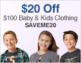 $20 Off $100 Baby & Kids Clothing: SAVEME20