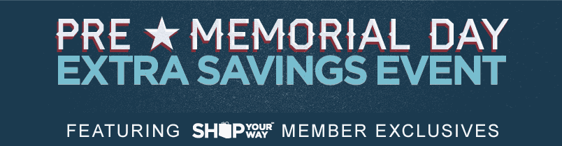 Pre Memorial Day Extra Savings Event