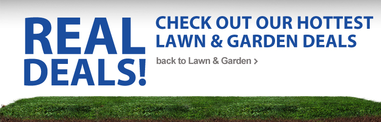 Check out our Hottest Lawn & Garden Deals