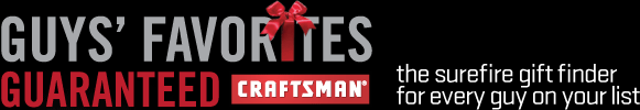 Guy's Favorites Guaranteed Craftsman