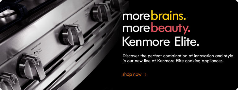 More Brains. More Beauty. Kenmore Elite.