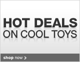 Hot Deals on Cool Toys